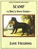 img - for Scamp: A Dog's Own Story (Animal Autobiographies) book / textbook / text book