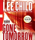 Lee Child Gone Tomorrow (Jack Reacher Novels)