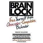 Brain Lock | Jeffrey M. Schwartz