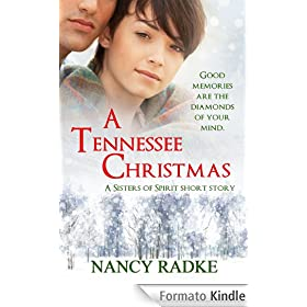 A Tennessee Christmas, a Sisters of Spirit short novella (English Edition)