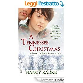 A Tennessee Christmas, a Sisters of Spirit short novella (English Edition)