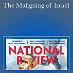 The Maligning of Israel | David Pryce-Jones