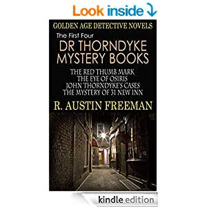 DR THORNDYKE MYSTERY BOOKS: four gripping golden age detective novels (illustrated)