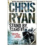 Stand by, Stand by (0099427028) by Chris Ryan