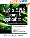 ATM & MPLS Theory & Application: Foun...