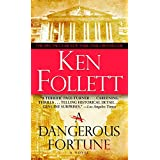 A Dangerous Fortune ~ Ken Follett