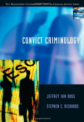Convict Criminology (Contemporary Issues in Crime and...