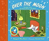 Image of Over the Moon: A Collection of First Books: Goodnight Moon, The Runaway Bunny, and My World