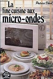 La  Fine cuisine aux micro-ondes