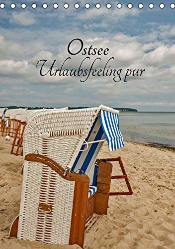Ostsee Urlaubsfeeling pur (Tischkalender 2016 DIN A5 hoch)