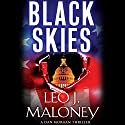 Black Skies: A Dan Morgan Thriller (       UNABRIDGED) by Leo J. Maloney Narrated by John Pruden