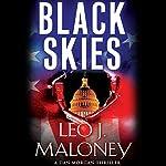 Black Skies: A Dan Morgan Thriller | Leo J. Maloney