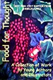 img - for Food for Thought (A Collection of Work By Young Authors and Illustrators) book / textbook / text book