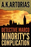 Detective Fiction : Detective Marco:  Minority's Complication