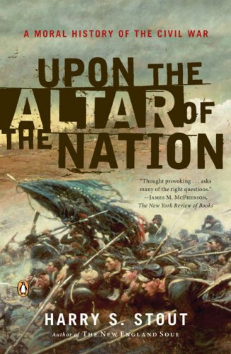 Upon the Altar of the Nation: A Moral History of the...