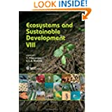 Ecosystems and Sustainable Development VIII (Wit Transactions on Ecology and the Environment)