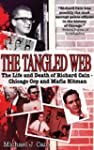 The Tangled Web: The Life and Death o...