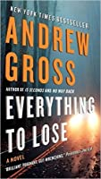 Everything to lose : a novel