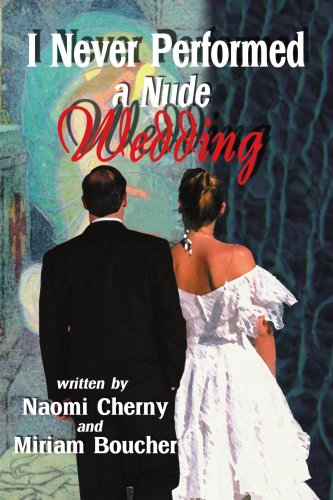 I Never Performed a Nude Wedding