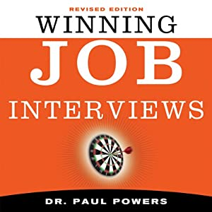 Winning Job Interviews | [Paul Powers]
