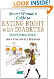 The Smart Woman's Guide to Eating Right with Diabetes