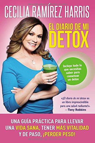 Book Cover: El diario de mi detox: Una guía práctica para llevar una vida sana, tener más vitalidad y de paso, ¡perder peso!