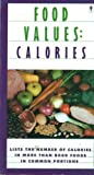Food Values: Calories (0060964464) by Bryan, Mike
