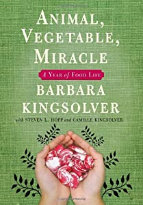 Cover of &quot;Animal, Vegetable, Miracle: A Y...