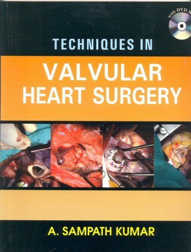 Techniques in Valvular Heart Surgery