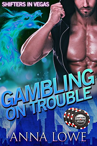 gambling-on-trouble-shifters-in-vegas-english-edition