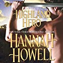 Highland Hero (       UNABRIDGED) by Hannah Howell Narrated by Caroline Kinsolving