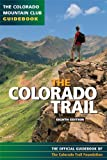 Colorado Trail: Official Guidebook