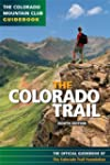 The Colorado Trail: 8th Edition