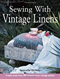 Sewing with Vintage Linens