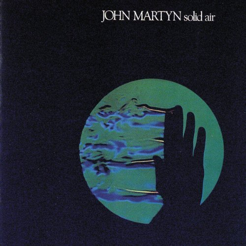 John Martyn - Solid Air (2000) [FLAC] Download
