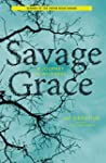 Savage Grace: A Journey in Wildness