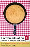 img - for Cornbread Nation 4: The Best of Southern Food Writing (Cornbread Nation: Best of Southern Food Writing) book / textbook / text book