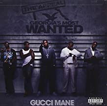 Gucci Mane - The Appeal: Georgia's Most Wanted