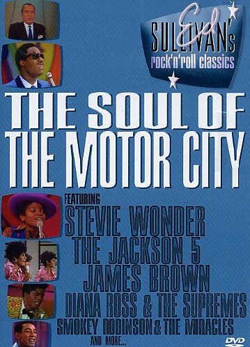 Ed Sullivan's Rock 'N' Roll Classics - The Soul Of Motor City [DVD] [2009]