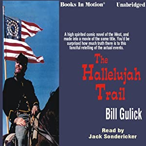 The Hallelujah Trail | [Bill Gulick]