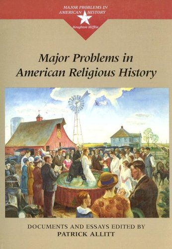 Major Problems in American Religious History (Major...