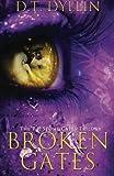 Broken Gates (P J  Stone Gates Trilogy)