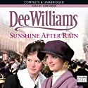 Sunshine after Rain (       UNABRIDGED) by Dee Williams Narrated by Kim Hicks