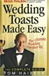 Wedding Toasts Made Easy!: The Comple...