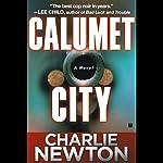 Calumet City | Charlie Newton