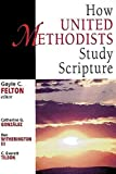 img - for How United Methodists Study Scripture (United Methodist Studies) Paperback April 1, 1999 book / textbook / text book