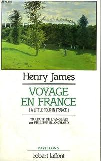Voyage en France, James, Henry
