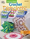 img - for Learn-a-Stitch Crochet Dishcloths book / textbook / text book