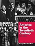 img - for America in the Twentieth Century (5th Edition) 5th edition by Moss, George Donelson (2003) Paperback book / textbook / text book
