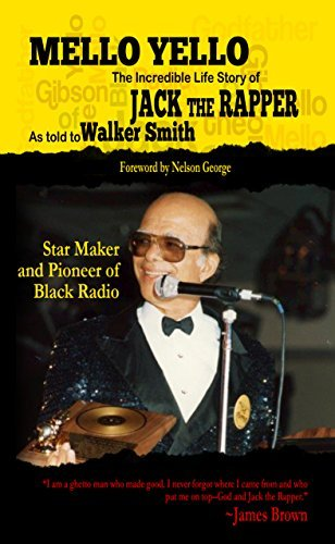 mello-yello-the-incredible-life-story-of-jack-the-rapper-by-walker-smith-2015-01-15